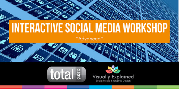 Advanced Interactive Social Media Workshop Swindon